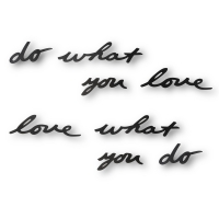 Mantra Do what you love